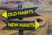 Creare nuove abitudini e abbandonare le vecchie
